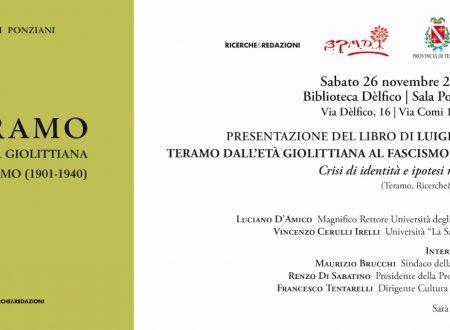 """""""Teramo dall'Età Giolittiana al Fascismo (1901 – 1940)"""" di Luigi Ponziani"""