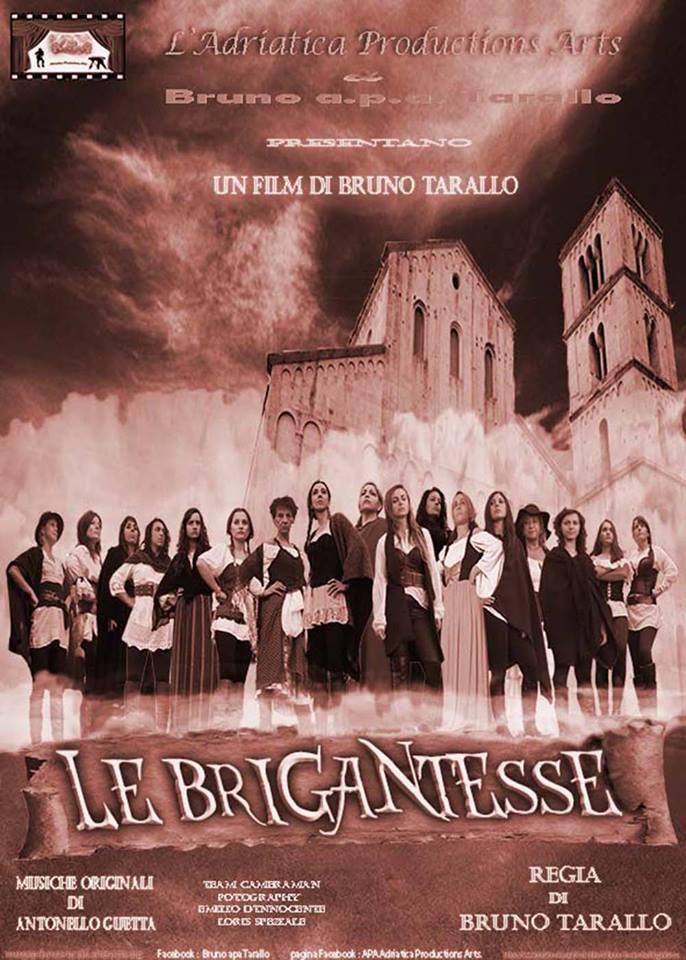"""Il Manifesto del film """"Le Brigantesse"""", con lo sfondo della Badia di San Liberatore a Majella di Serramonacesca (Pe)"""