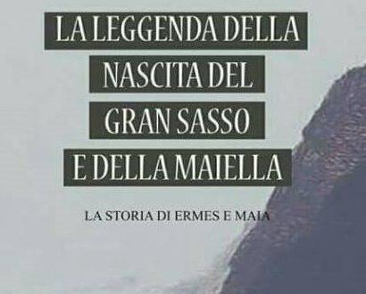 """PUBBLICATO IL ROMANZO """"LA LEGGENDA DELLA NASCITA DEL GRAN SASSO E DELLA MAIELLA"""""""