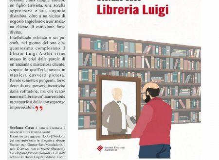 """Giulianova (Te): il 31 luglio incontro con lo scrittore Stefano Caso autore di """"LIBRERIA LUIGI"""""""