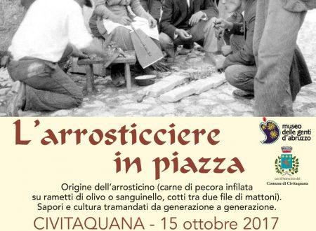 """Civitaquana (Pe): """"L'Arrosticiere in Piazza"""", la cottura tradizionale degli arrosticini  il 15 ottobre 2017"""
