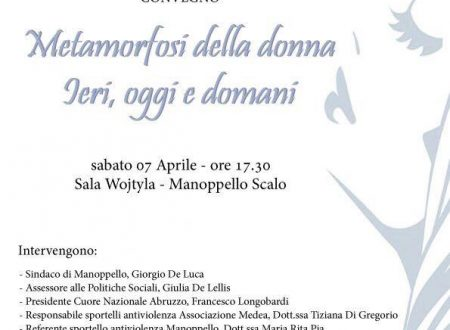 """Manoppello Scalo, convegno """"Metamorfosi della donna-Ieri, oggi, domani"""" il 7 aprile"""