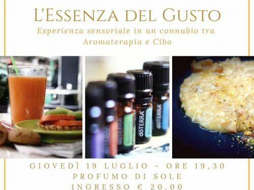 """Pescara: giovedi 19 luglio """"L'Essenza del Gusto"""" presso """"Profumo di Sole"""""""