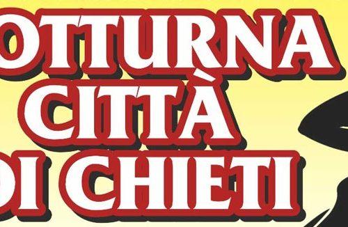 """Sabato 8 giugno la """"Notturna Città di Chieti"""" – Trofeo Dott. Sandro Angeloni"""